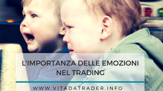 Le 6  più comuni emozioni nel trading
