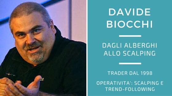 Davide Biocchi, dagli alberghi allo scalping