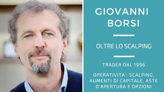 Giovanni Borsi, oltre lo scalping