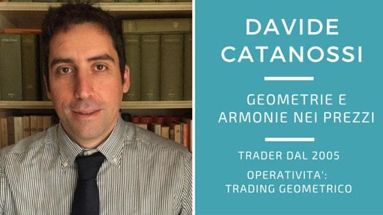 Davide Catanossi, come il Trading Geometrico svela l'Armonia dei prezzi