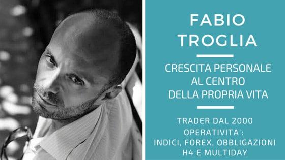 Fabio Troglia, crescita personale come benzina per il trading