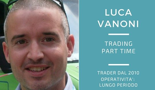 Luca Vanoni, trading part time