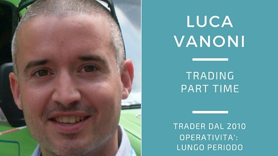 Luca Vanoni, trading part time
