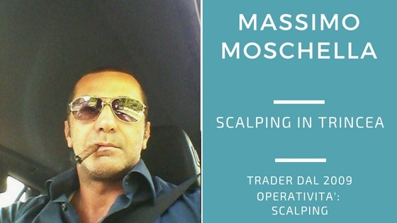 Massimo Moschella, scalping in trincea