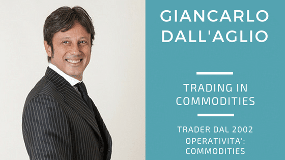 Giancarlo Dall'Aglio, trading con le commodities