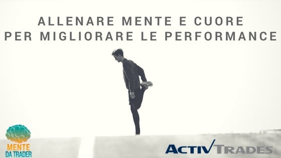 Allenare mente e cuore per migliorare le performance