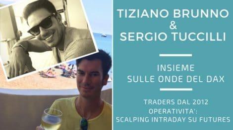 Tiziano Brunno e Sergio Tuccilli, intraday e scalping sulle onde del dax