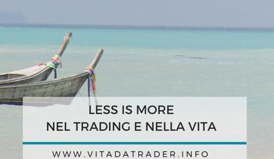Less is more, o la legge di Pareto nel trading