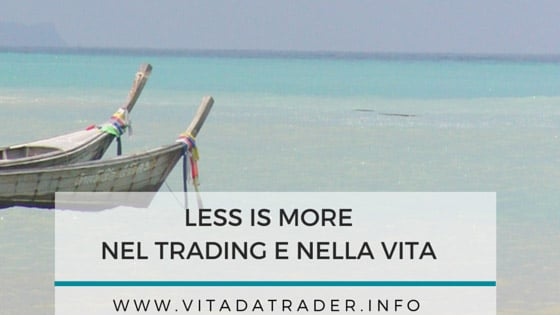 Less is more, o la legge di Pareto nel trading