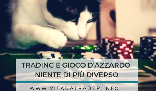 Perché il trading è diverso dal gioco d'azzardo