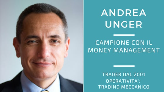 Andrea Unger, campione con il money management