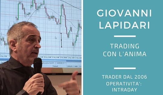 Giovanni Lapidari, trading con l'anima