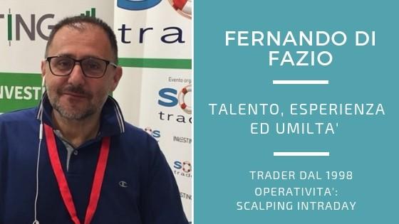 Fernando Di Fazio, scalper con talento esperienza ed umiltà